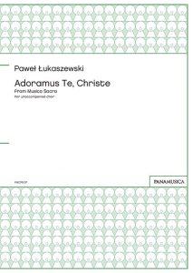 「Adoramus Te, Christe」 from Musica Sacra for unaccompanied choir