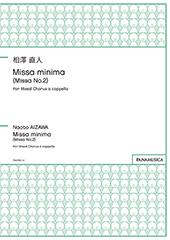 Missa minima (Missa No.2) for Mixed Chorus a cappella