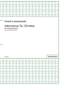 「Adoramus Te, Christe」 from Musica Sacra for unaccompanied choir