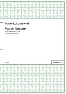 「Pater Noster」 from Musica Sacra for unaccompanied choir